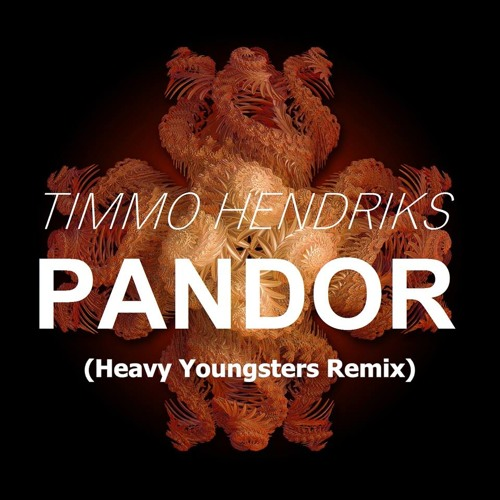Timmo Hendriks - Pandor (Heavy Youngsters Remix) [FREE DOWNLOAD]