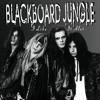 Blackboard Jungle - Paint You A Picture