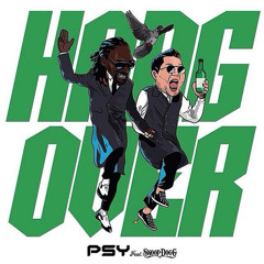 PSY Feat. Snoop Dogg - Hangover [150] [AC & ST BBN Remix] Demo