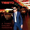 Tiesto - A Town Called Paradise [Album Mix] (DjCrinaldo)