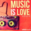 Music Is Love vol.2 By Dj Lord Up [21 Juin 2014]
