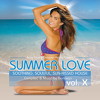 Summer Love 10: Soothing, Soulful, Sun-Kissed House Vol. X Mixed by Donovan (2013)