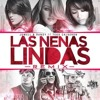 Las Nenas Lindas (Official Remix)