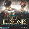 Carlitos Rossy Ft Jory - No Te Ilusiones (Prod By Mikey Tone & Jx)