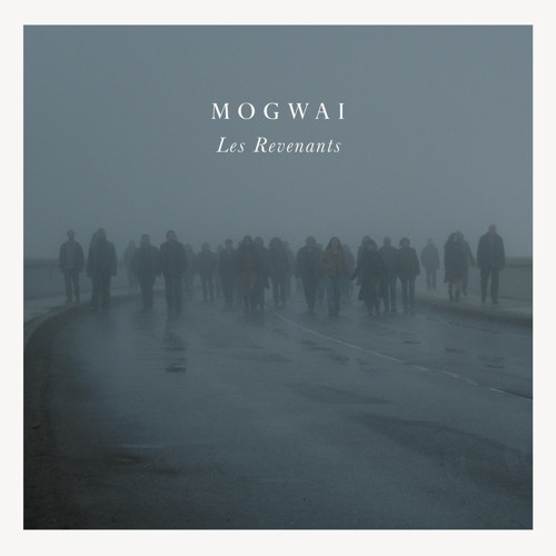 Mogwai - What Are They Doing In Heaven Today
