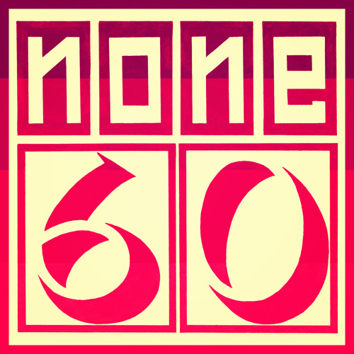 none60 Podcast 004 (Sinistarr Mix)
