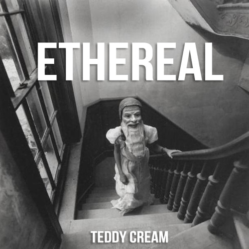 Teddy Cream - Ethereal