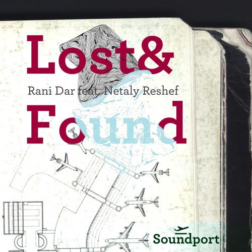 Rani Dar Feat. Netaly Reshef- Lost&Found