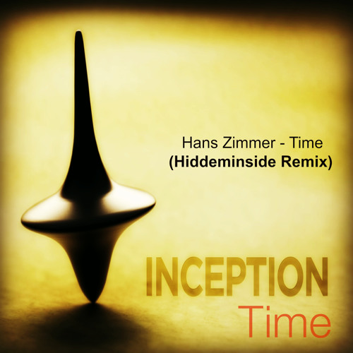 Hans Zimmer - Time ( Hiddeminside Remix)