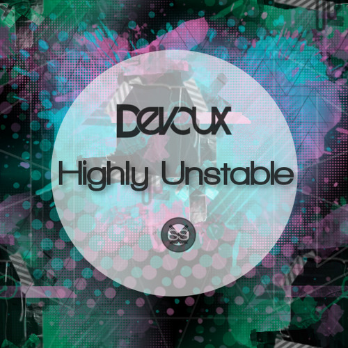 Highly Unstable (Original Mix)