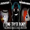 One Trick Pony (The Living Tombstone remix)