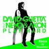David Guetta - Play Hard Ft. Ne - Yo, Akon (Remix By Wawannss)