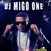 Dj Migo One New 2014 Theo Ikemo
