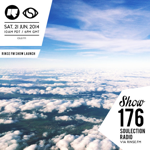 Soulection Radio Show #176 (RINSE FM Launch)