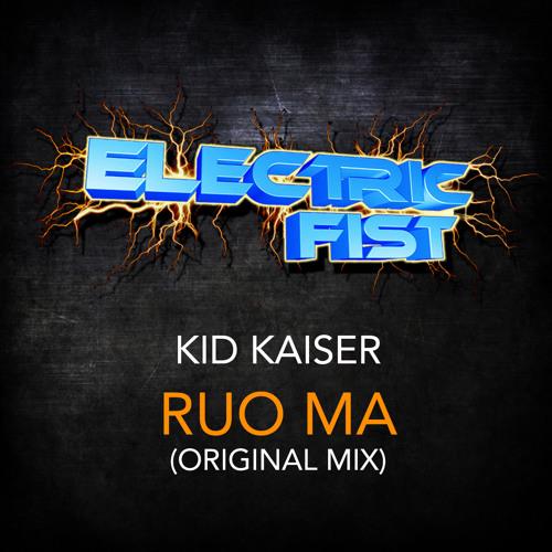 Kid Kaiser - Ruo Ma (Original Mix)