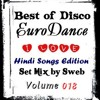 VA - Best of Disco Euro Dance Vol. 018 (I ♥ the Hindi Songs Edition) (SET Mix by SWEB)