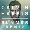 Calvin Harris $ummer  RemiX