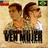 Ven Mujer Feat. Farao