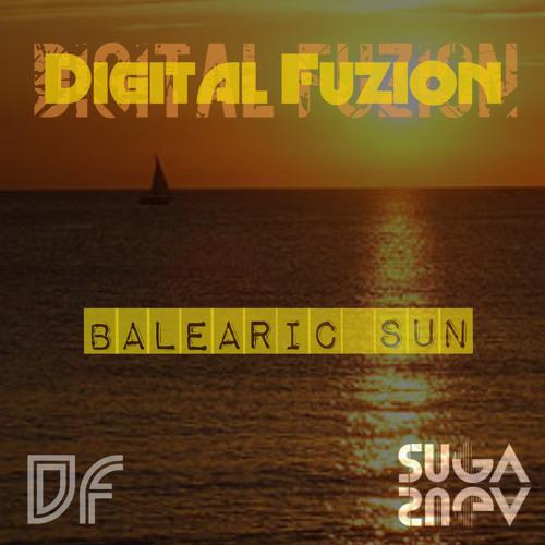 Digital Fuzion  -  Balearic Sun (suga suga)