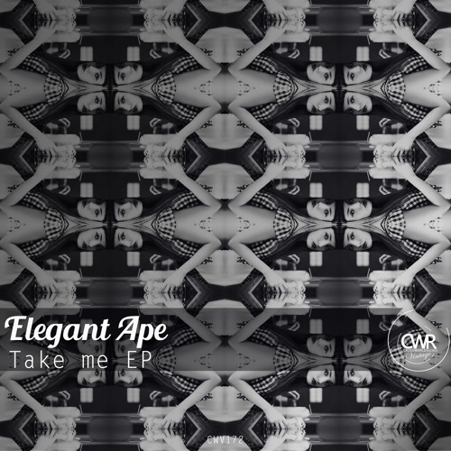 Elegant Ape - Take Me EP