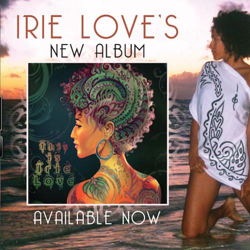 Irie Love - Step Up