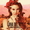 Lana Del Rey -Summertime Sadness -Deep Sour Collective -private Remix