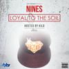 Nines - Loyal To The Soil - 10 Lick Shots ft. Fatz, J-Man & Youngs Teflon