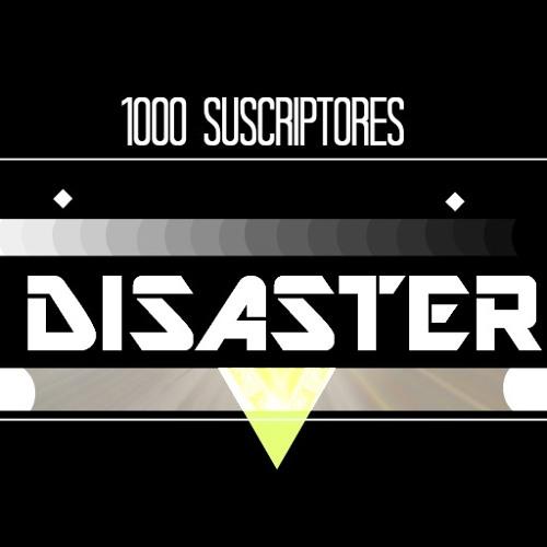 MIXTAPE   1000 SUSCRITORES   DISASTER