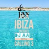 DJ AA's Ibiza Calling 3