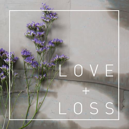 Garden City Movement - Love + Loss