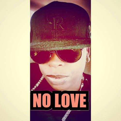 NO LOVE P.BY STREET EMPIRE