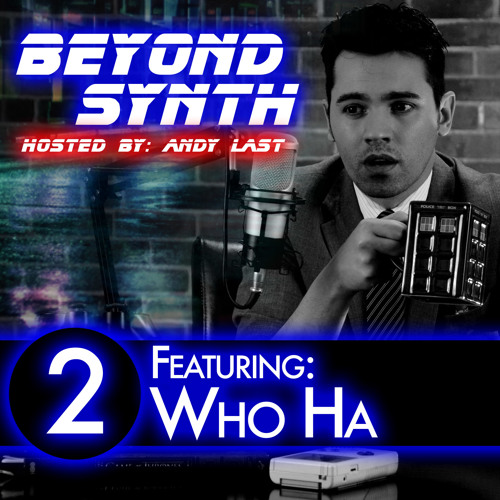 Beyond Synth - 02 - Who Ha