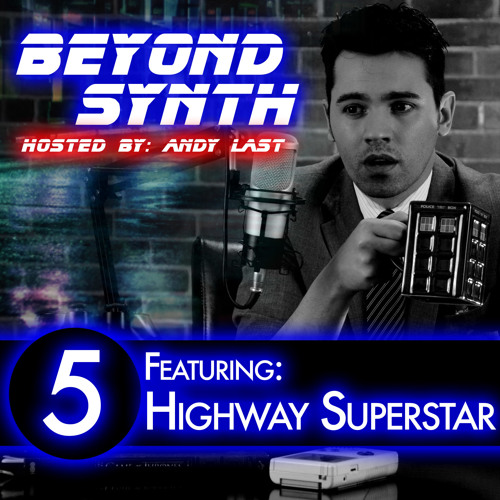 Beyond Synth - 05 - Highway Superstar