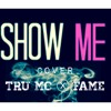EXM Music Ft. FAME - Show Me (Cover)