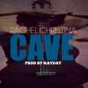 KayDay ft Rachel Christina - Cave (remix)