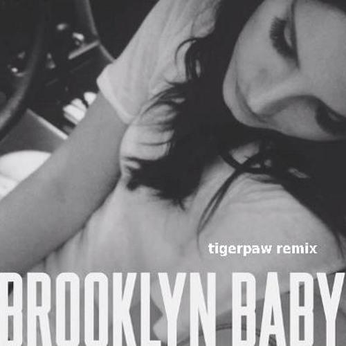 'Brooklyn Baby'  TigerPaw Remix FREE DL on FB
