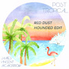 James Vincent McMorrow - Red Dust ( Hounded Edit )
