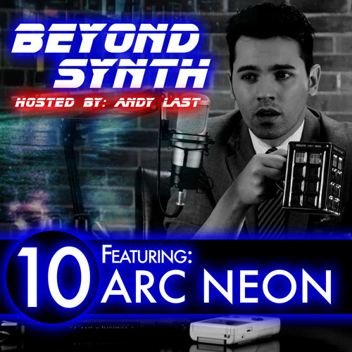 Beyond Synth - 10 - Arc Neon