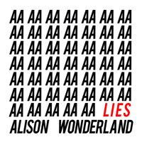 Alison Wonderland Lies Artwork