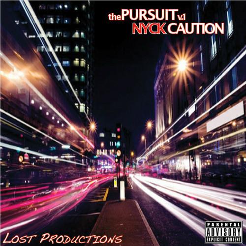 Nyck Caution - The Pursuit Vol. 1