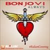 Bon Jovi - Always (Rialum Cover)