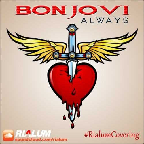 Baixar Bon Jovi - Always (Rialum Cover)