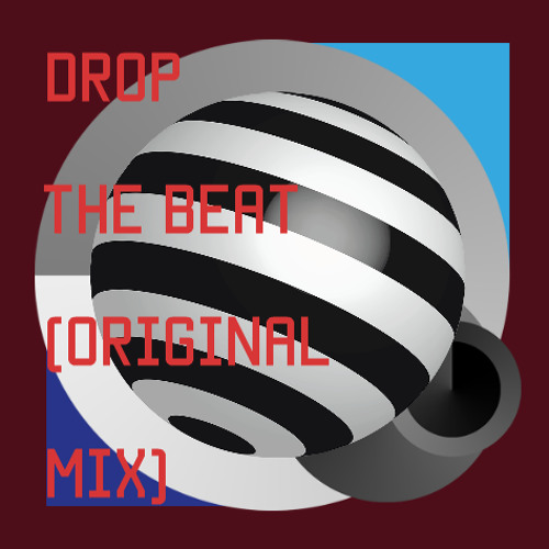 Drop The Beat! (Collab. With OSQ)