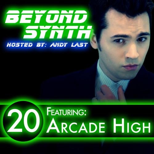 Beyond Synth - 20 - Arcade High