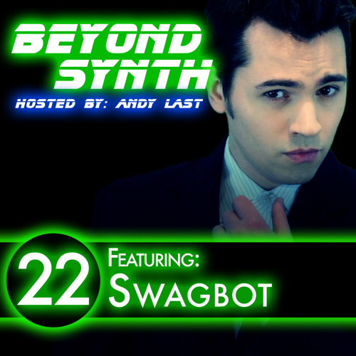 Beyond Synth - 22 - Swagbot