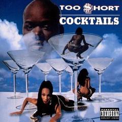 Too Short - Cocktails Inst. Vinyl