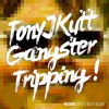 Gangster Tripping - Fatboy Slim (Tony J Kut Remix)
