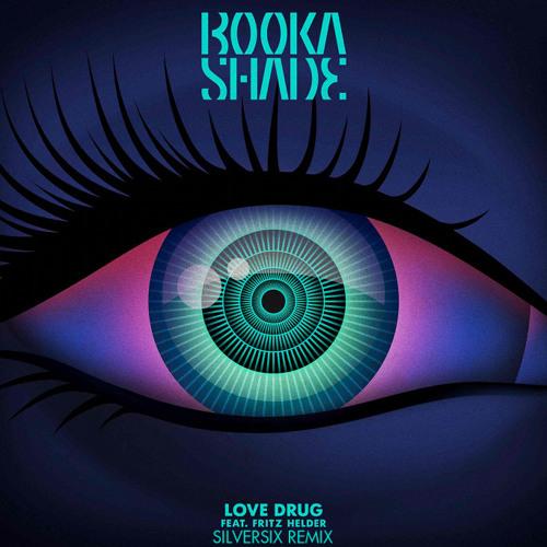 Love Drug ft. Fritz Helder (Silversix Remix) - Booka Shade [Armada / Blaufield]