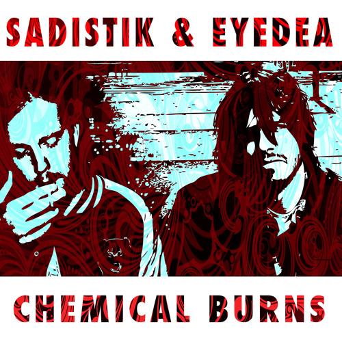 Chemical Burns (feat. Eyedea & Lotte Kestner)