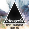 Terry Lex & Cinnamon Brown – I Believe In Me